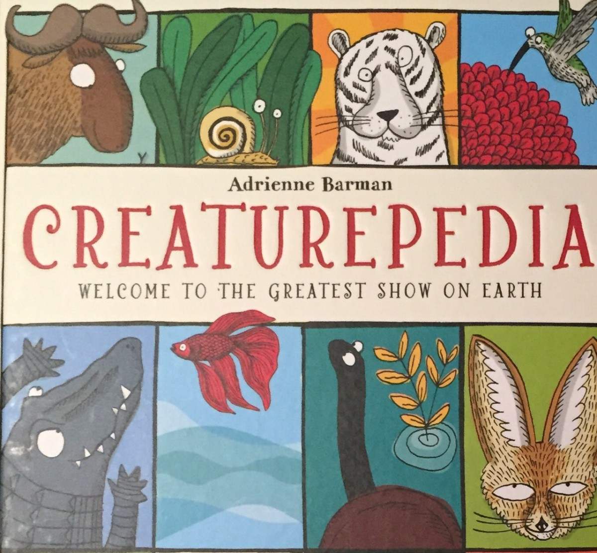 Creaturepedia - Welcome to the Greatest Show on Earth